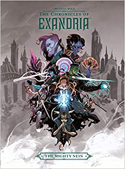 9781506713847, chronicles of exandria, mighty nein
