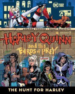 9781779504494, Harley Quinn and the birds of prey, hunt for harley