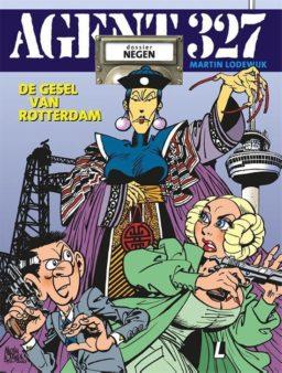 9789088866043, Agent 327 dossier 9 Herdruk, De Gesel van Rotterdam