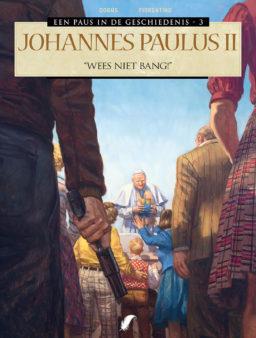 9789463942676, een paus in de geschiedenis 3 HC, Johannes Paulus II, wees niet bang