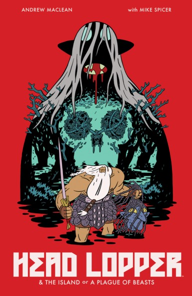 9781632158864, HEAD LOPPER, VOL. 1: THE ISLAND OR A PLAGUE OF BEASTS